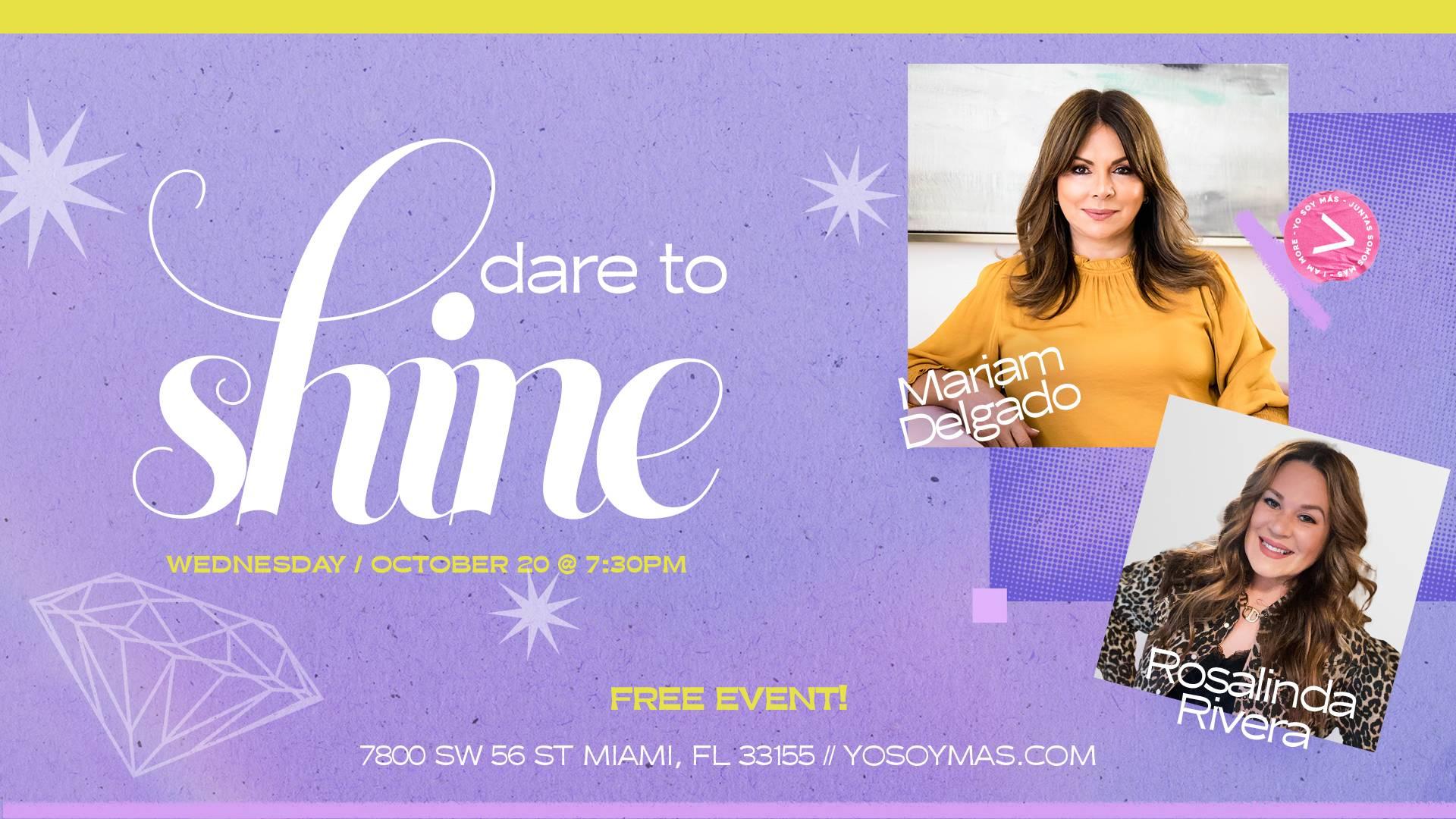 Dare to Shine Free Event